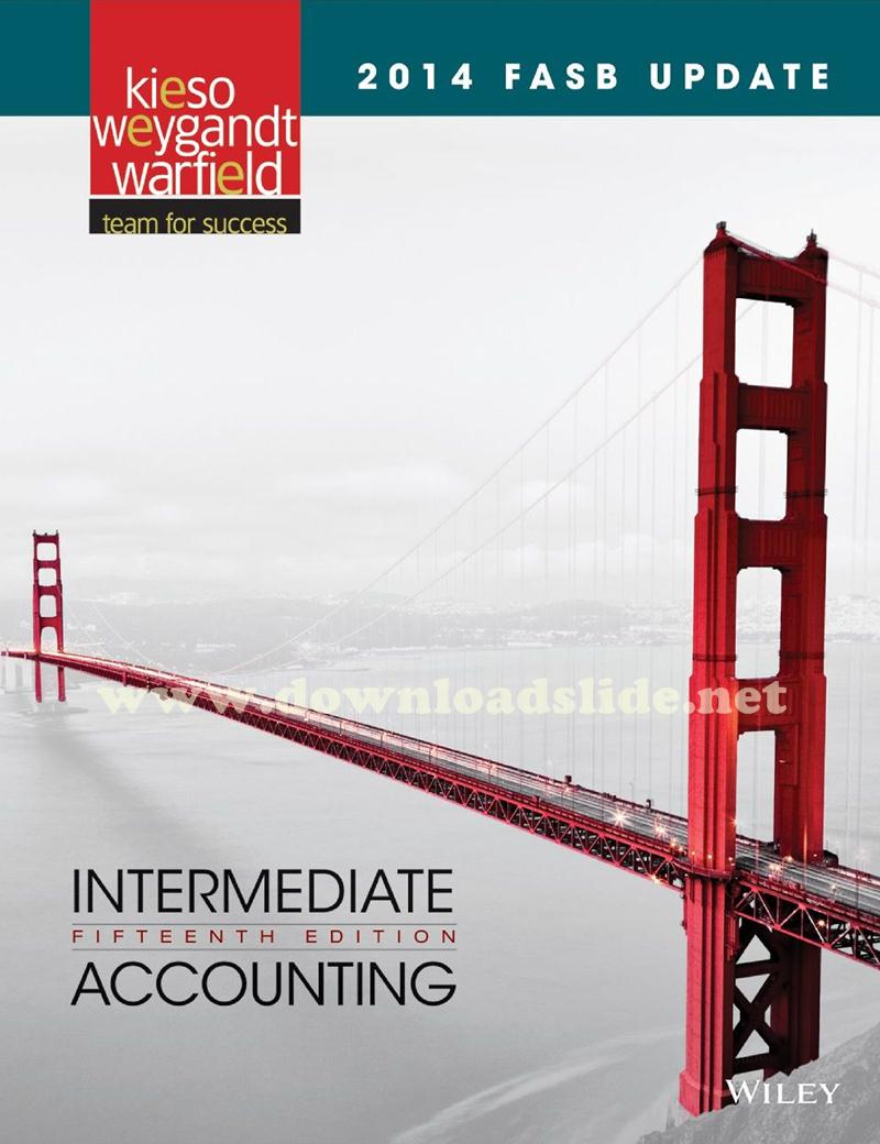 Ebook Intermediate Accounting 15th Edition by Kieso, Weygandt, Warfield  (FASB Update)