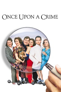 Watch Once Upon a Crime Online Free in HD