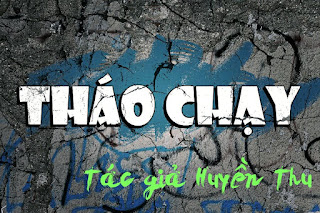 thao-chay-chuong-1-doc-truyen-cua-tg-huyen-thu