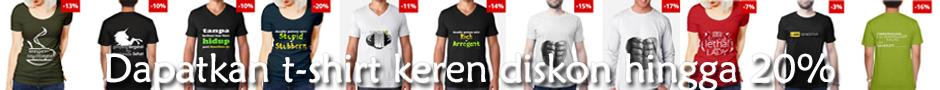 Dapatkan t-shirt keren diskon hingga 20%