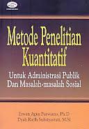Judul Buku:Metode Penelitian Kuantitatif – Untuk Administrasi Publik Dan Masalah-masalah Sosial