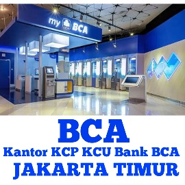Alamat Kantor Kcp Kcu Bank Bca Jakarta Timur Pgsj Online