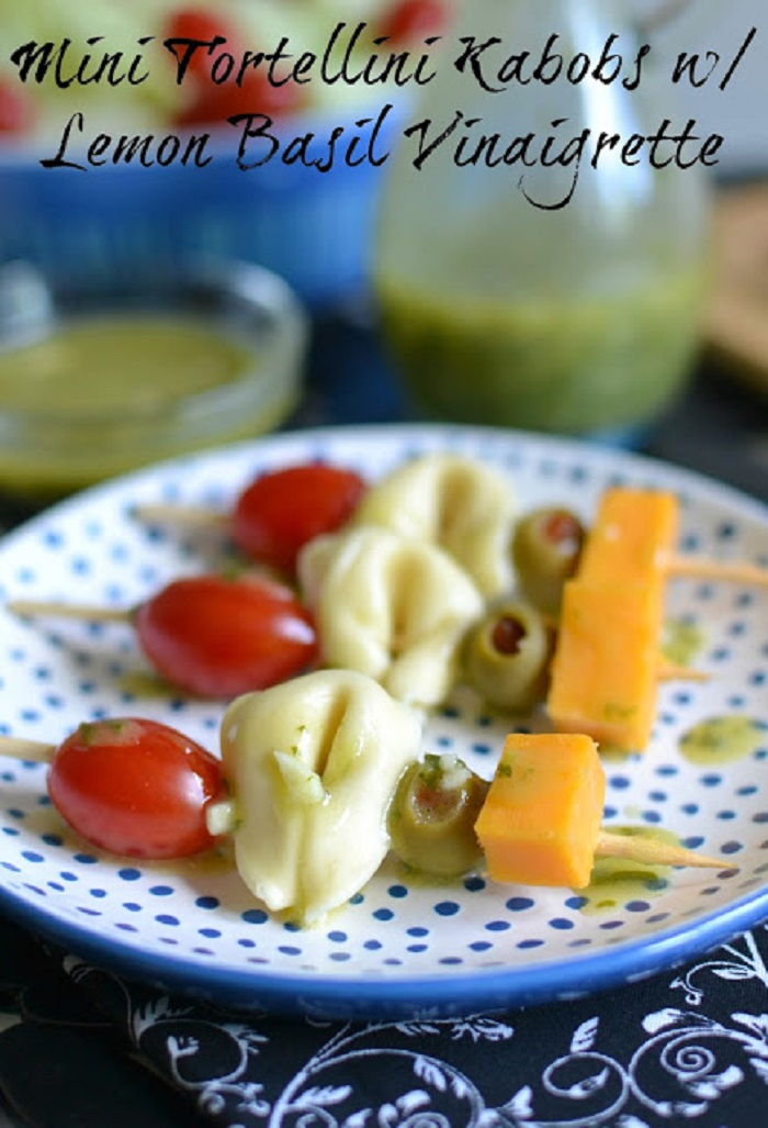 Mini Tortellini Kabobs with Lemon Basil Vinaigrette