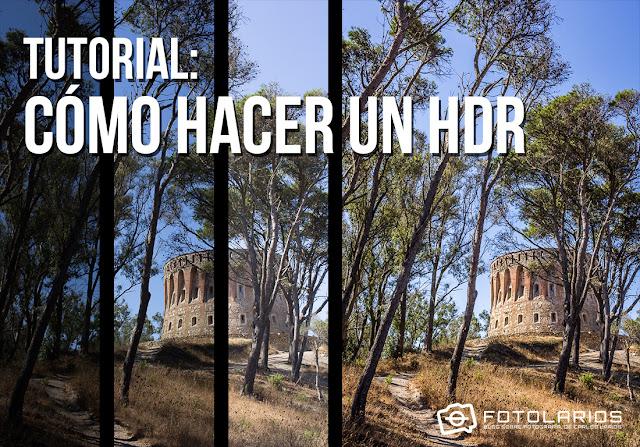 Tutorial: Cómo hacer un HDR