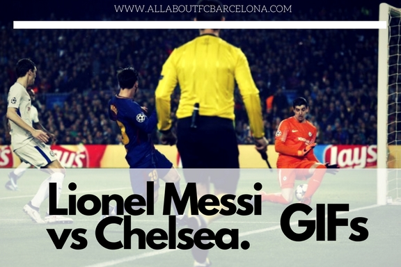 Lionel Messi GIFs against Chelsea