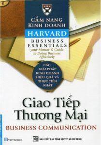 Cẩm Nang Kinh Doanh Harvard: Giao Tiếp Thương Mại - Harvard Business