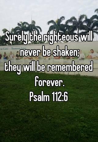 Psalm 112:6