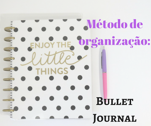 organização, método, bullet journal, bujo, arganizar, vida