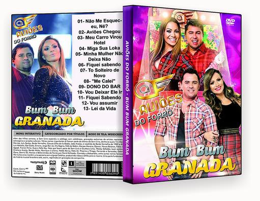 Aviões do Forró Bum Bum Granada DVD-R IC Avi 25C3 25B5es Do forr 25C3 25B3 Bum Bum granada 2016