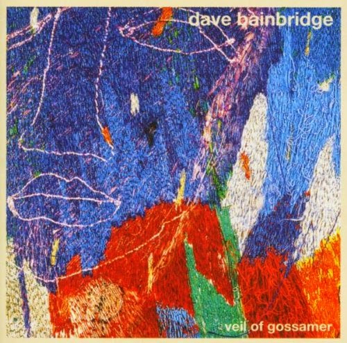 Dave Bainbridge - Veil Of Gossamer (2004)