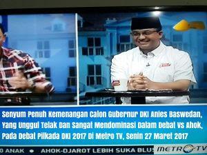Unggul Telak Debat Vs Ahok Di Metro TV, Elektabilitas Anies Makin Melambung Tinggi