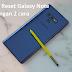 Cara Reset Galaxy Note 9 dengan 2 cara