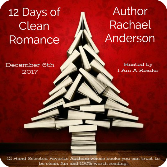 12 Days of Clean Romance - Day 3 featuring Rachael Anderson