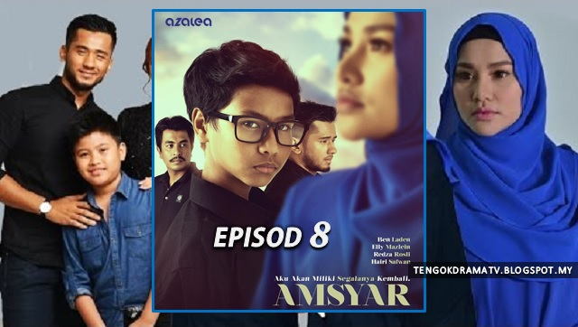 Drama Amsyar Lakonan Ben Laden – Episod 8