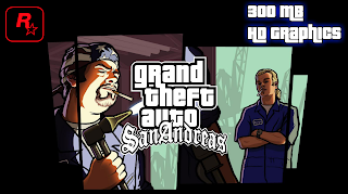 GTA San Andreas Lite 300 MB Android Offline HD Graphics