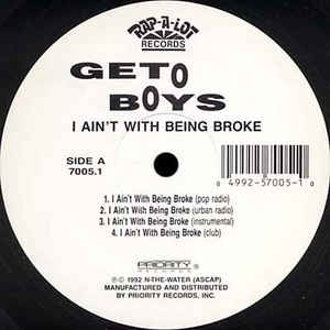 Geto Boys: I Ain't With Being Broke (1992) [VLS] [320kbps]