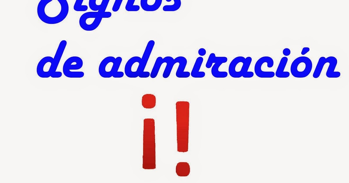 Consultas Ortográficas Signos De Admiración