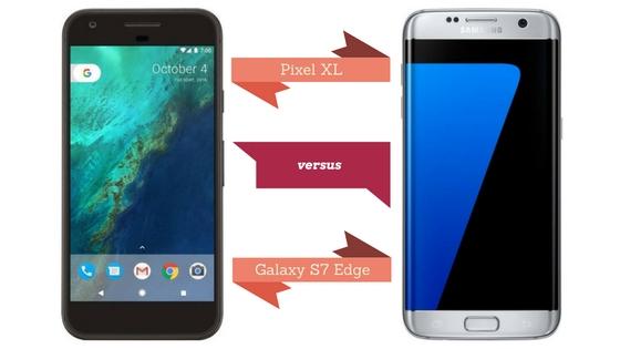 Google Pixel XL vs. Samsung Galaxy S7 Edge