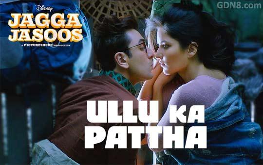 Ullu Ka Pattha - Jagga Jasoos