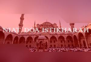 Niat Dan Doa Shalat Sunnah Istikharah Beserta Tata Cara Pelaksanaannya
