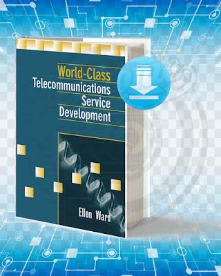 Free Book World-Class Telecommunications Service Development pdf.