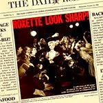 LOOK SHARP!, Roxette