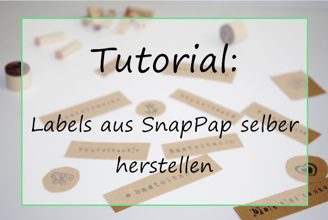 https://basteltantesnaehkaestchen.blogspot.com/2017/07/tutorial-labels-aus-snappap-selber.html