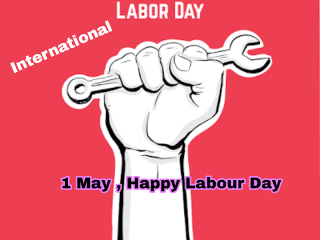 Why do we celebrate labor day or May Day