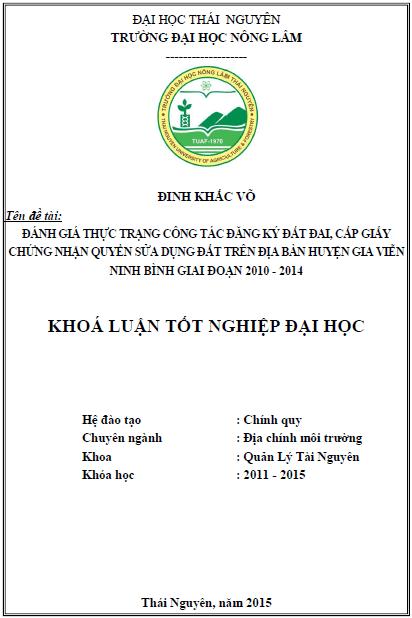 Đánh giá thực trạng công tác đăng ký đất đai, cấp giấy chứng nhận quyền sửa dụng đất trên địa bàn huyện Gia Viễn - Ninh Bình giai đoạn 2010 – 2014