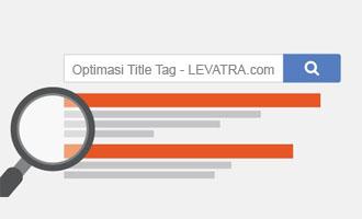 Cara Sederhana Optimasi Title Tag Untuk Meningkatkan Kualitas SEO