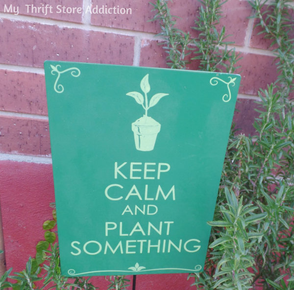 Signs of Spring at Secret Garden Herbs mythriftstoreaddiction.blogspot.com Another fun sign: Keep calm and plant something!