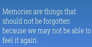 memories should not be forgotten