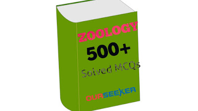 Zoology 500+ MCQS for FPSC, PSC, PPSC