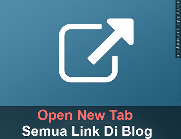 Semua Link Open New Tab Ketika Di Klik