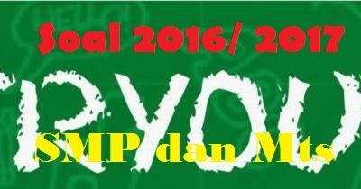 Soal Try Out Smp 2017 Untuk Latihan Dan Prediksi Soal Un 2016 2017 Contoh Soal Ujian