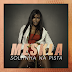 """[News] Ouça """"Soltinha Na Pista"""", novo single de Meskla"""