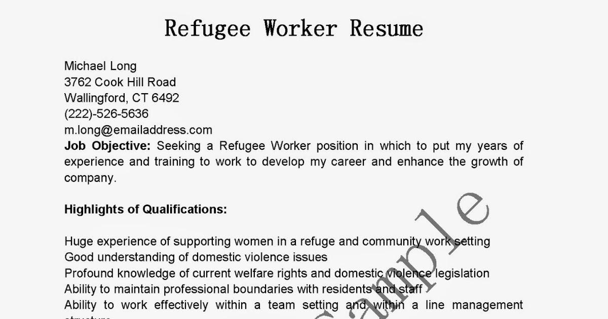Resume Samples Refugee Worker Resume Sample - worker resume