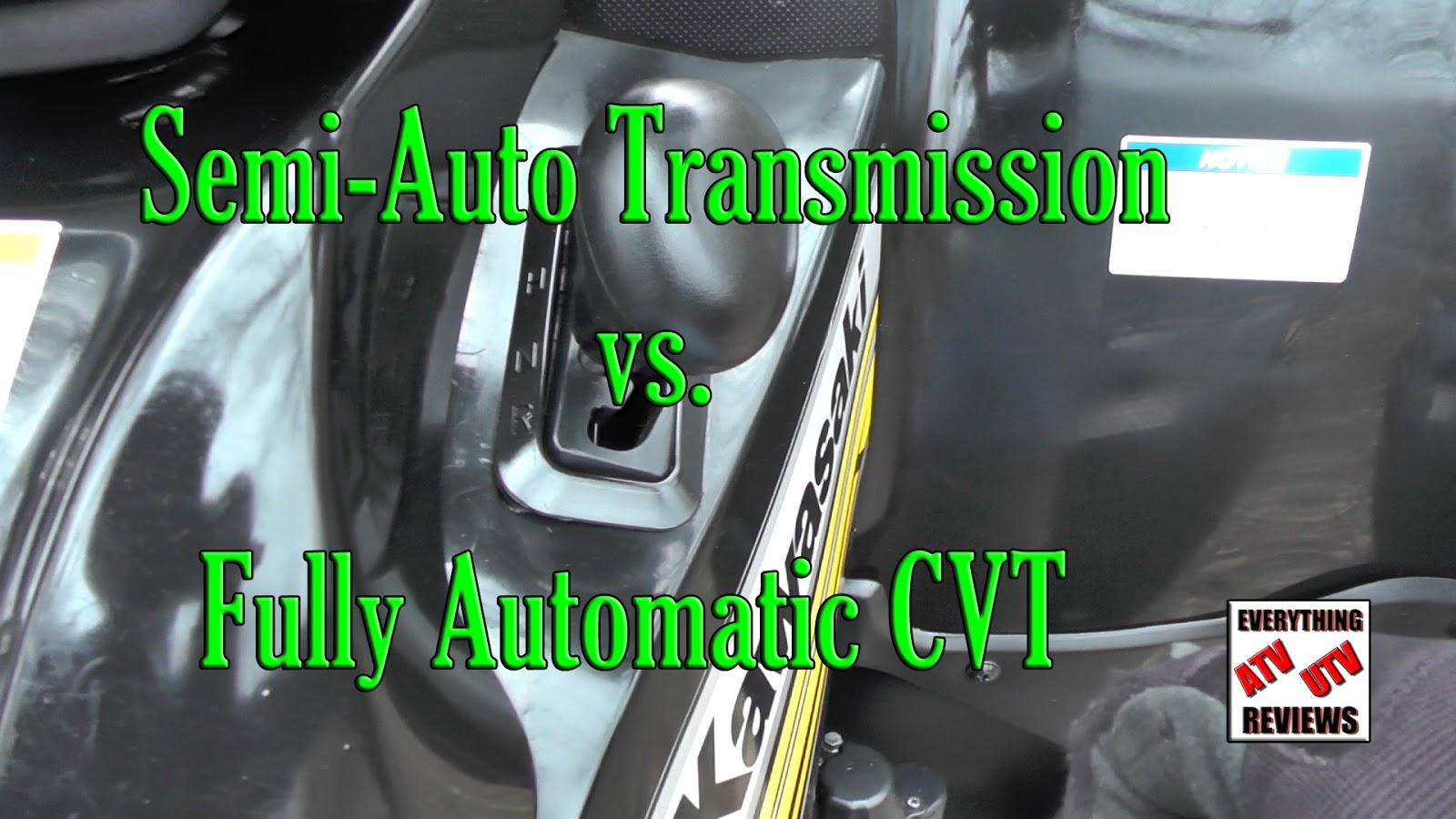 EVERYTHING ATV UTV REVIEWS: Semi-auto versus Fully Automatic