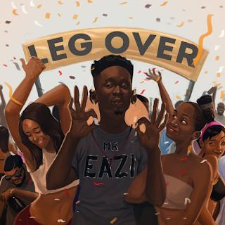 Mr. Eazi - Leg Over