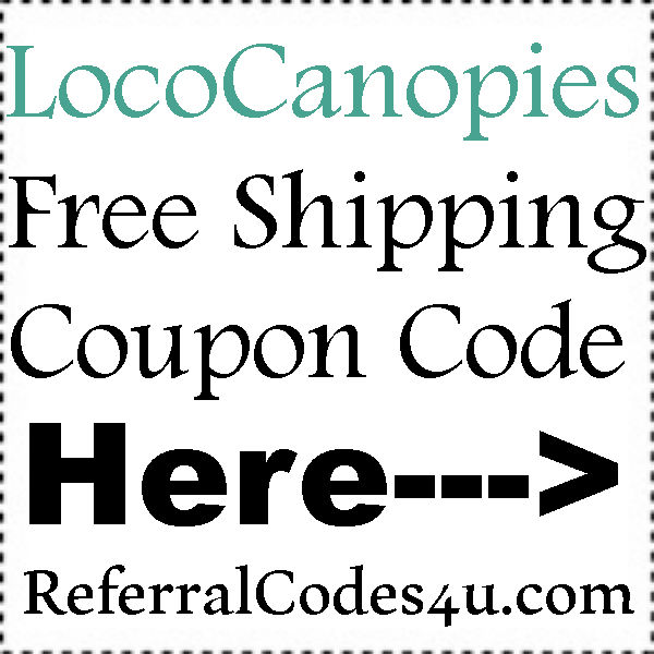 Loco Canopies Coupon Code July, Loco Canopies Promo Codes August, Loco Canopies Discount Coupon September