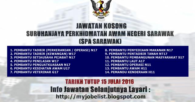 Jawatan Kosong Suruhanjaya Perkhidmatan Awam Negeri Sarawak Spa Sarawak 15 Julai 2016 Jawatan Kosong Kerajaan Dan Swasta 2016 2017