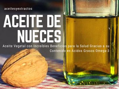 El Aceite de Nueces es un Aceite Vegetal con Increíbles Beneficios gracias al Omega 3