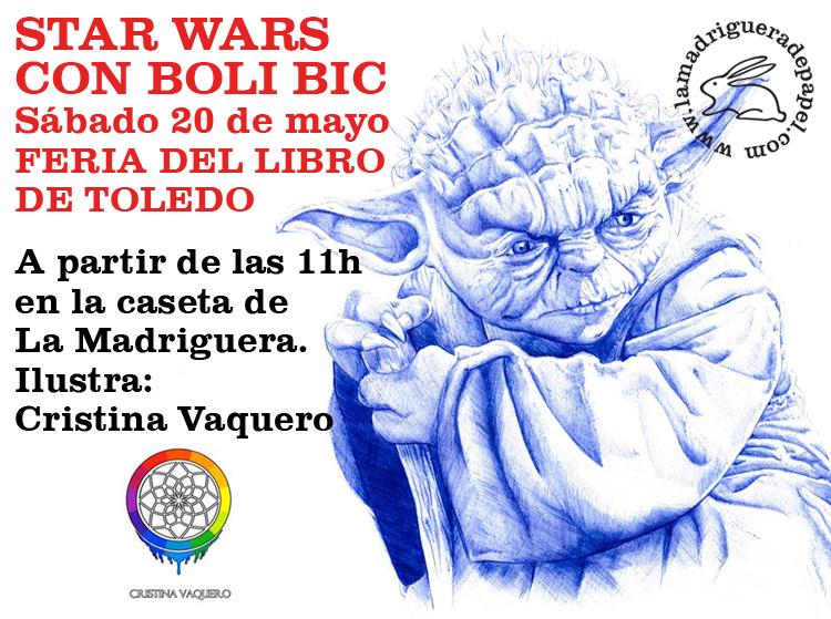 TOLEDO-LIBRERÍA-LA MADRIGUERA DE PAPEL-ACTIVIDADES-FERIA DEL LIBRO DE TOLEDO-ILUSTRACIÓN-STAR WARS