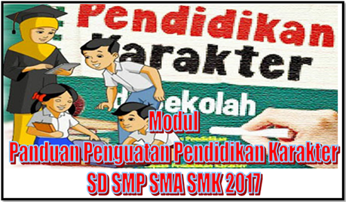 Modul Panduan Penguatan Pendidikan Karakter (PPK) SD SMP SMA SMK 2017
