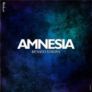 Renato Xtrova - Amnesia (Original Mix)