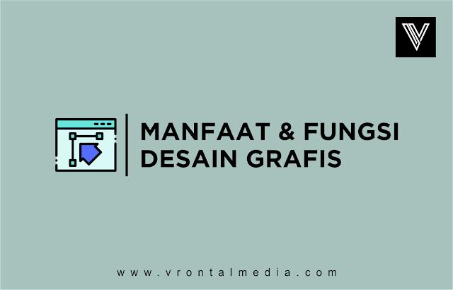 fungsi dan manfaat desain grafis