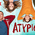 REVIEW DE SÉRIE - Atypical
