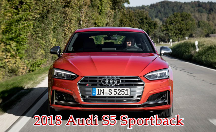 Amazing 2018 Audi S5 Sportback  First Drive  Otomotif Review
