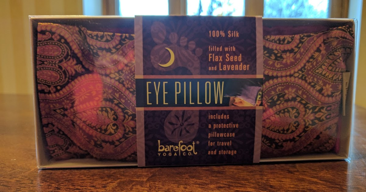 Refresh Those Eyes With Barefoot Yoga S Silk Eye Pillow Review Mbpvdgg2016 Mommy S Block Party