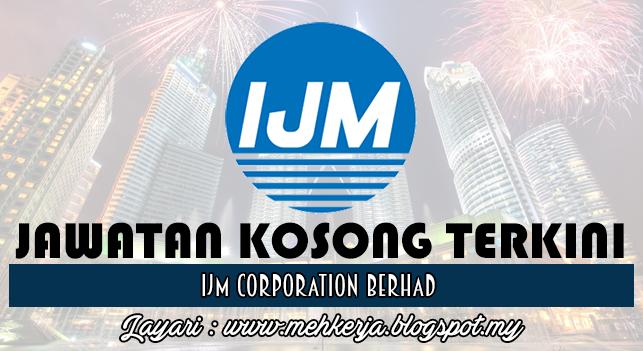 Jawatan Kosong Terkini 2016 di IJM Corporation Berhad